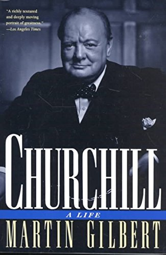 [Churchill: A Life] (By: Martin Gilbert) [published: January, 1996]