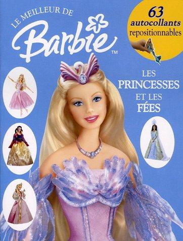 Barbie : princesses et contes de fées : Album d'autocollants par Catherine Saunders, Jill Bunyan