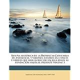 Reseña histórica de la Provincia Capuchina de Andalucia, y varones ilustres en ciencia y virtud que han florecido en ella desde su fundación hasta el presente Volume 5