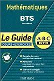 Mathématiques BTS tertiaires : Le guide