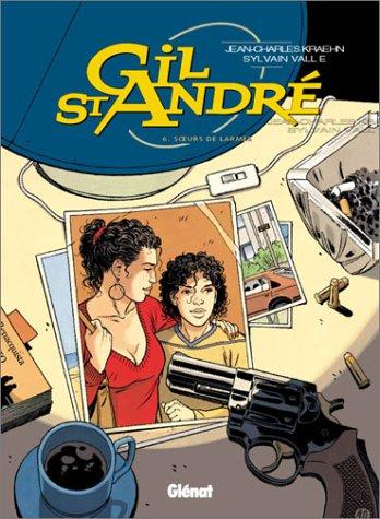 Gil St-André, Tome 6 : Soeurs de larmes