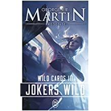 Wild Cards, Tome 3 : Jokers Wild