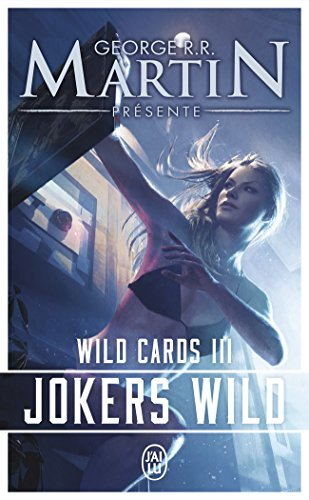 Wild Cards, Tome 3 : Jokers Wild