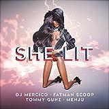 She Lit (feat. Fatman Scoop, Tommy Gunz, Menju)