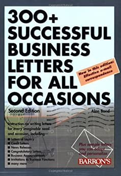 300+ Successful Business Letters for All Occasions (2nd Edition) de [Bond, Alan]