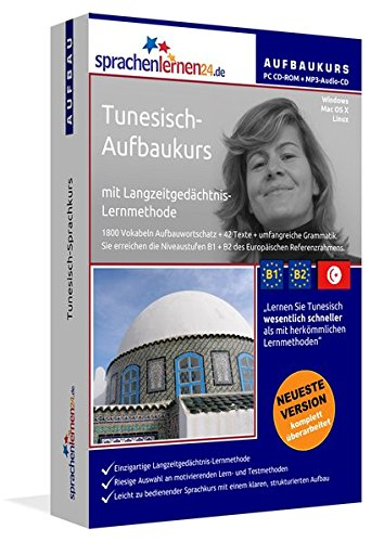 Tunesisch-Aufbaukurs, PC CD-ROM m. MP3-Audio-CD Tunesisch-Sprachkurs mit Langzeitgedächtnis-Lernmethode. Niveau B1/B2