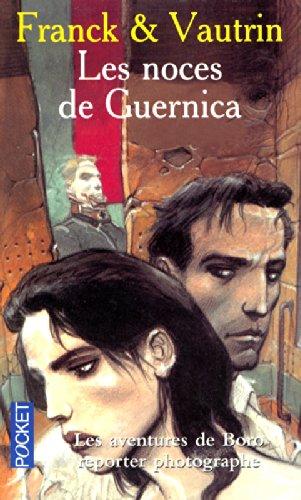 Les Aventures de Boro reporter photographe, tome 3 : Les Noces de Guernica