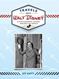 Travels with Walt Disney - A Photographic Voyage Around the World