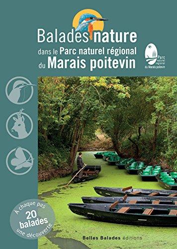 Balades nature dans le Parc naturel régional du Marais poitevin par Collectif