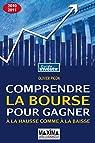 Comprendre la bourse pour gagner à la hausse comme à la baisse. Guide 2010-2011 par Picon