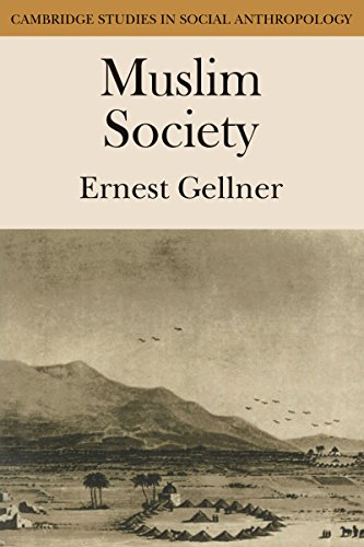 Muslim Society (Cambridge Studies in Social and Cultural Anthropology Book 32) (English Edition) por Ernest Gellner
