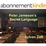 Peter Jameson's Secret Language (English Edition)