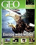 GEO Magazin 2011, Nr. 09 September - Europa wird wilder (die Rückkehr der großen Tiere), Cricket in Pakistan, Geo-Engineering, Knoten, Blindheit, Geo-Tag der Artenvielfalt, Künstliche Inteligenz