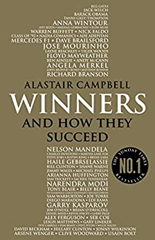 Winners: And How They Succeed by [Campbell, Alastair]