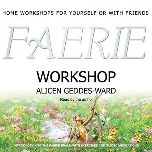 Faerie Workshop  Audiolibri