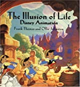 [ THE ILLUSION OF LIFE: DISNEY ANIMATION ] The Illusion of Life: Disney Animation By Thomas, Frank ( Author ) Oct-1995 [ Hardcover ]