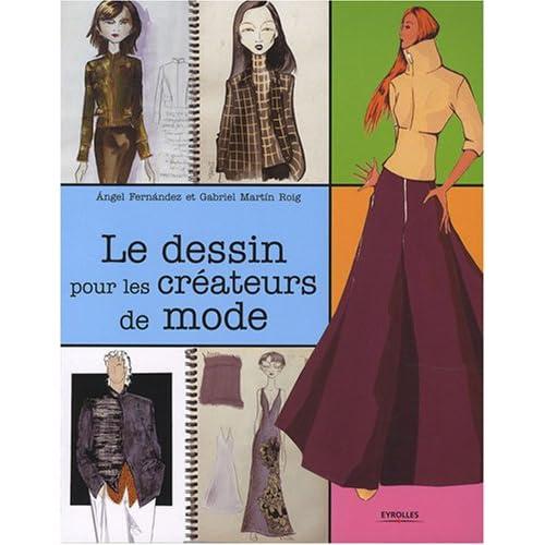 Le dessin pour les créateurs de mode