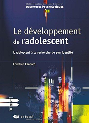 Le développement de l'adolescent par Christine Cannard