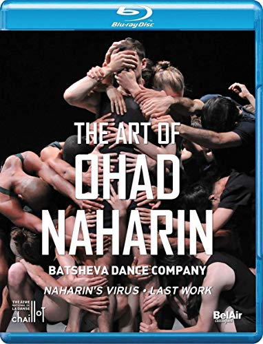 The Art Of Ohad Naharin: [Batsheva Dance Company; Ohad Naharin] [Bel Air Classiques: BAC459] [Blu-ray] (Blu-ray Air)