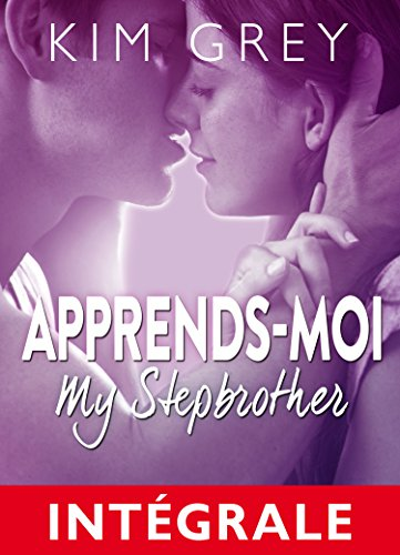 Apprends-moi (l'intégrale): My Stepbrother