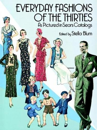 Everyday Fashions of the 30's (Dover Fashion and Costumes)