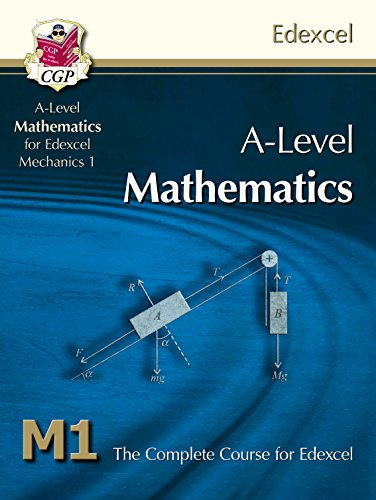 A-Level Maths for Edexcel - Mechanics 1: Student Book