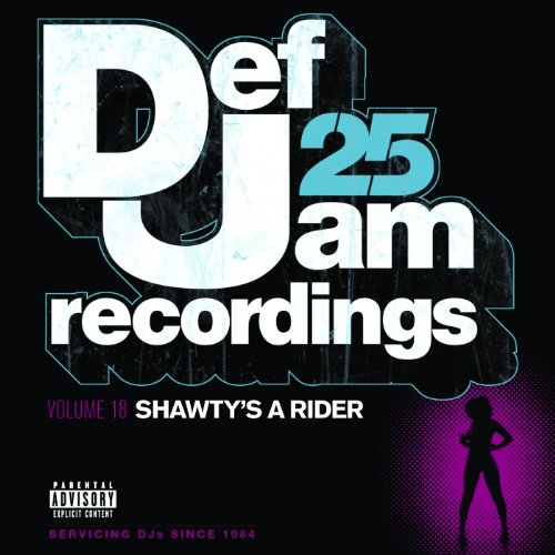 Def Jam 25, Vol 18 - Shawty's ...