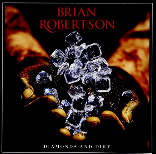 Brian Robertson: Diamonds and Dirt (Audio CD)