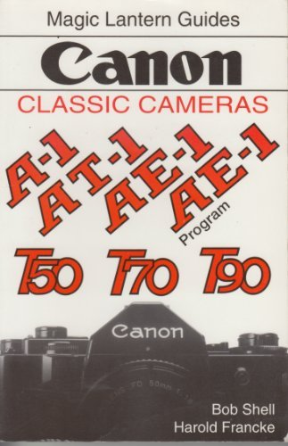 Lantern Canon Magic (Canon: Classic Cameras (Magic Lantern Guides) by Harold Francke (1995-08-02))
