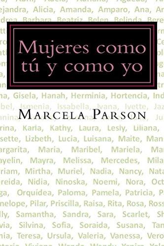 Mujeres como tu y como yo (Historias de Vida en Recuperación nº 3) por Marcela Parson