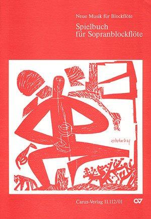 Spielbuch für Sopranblockflöte (Gümbel). Sammlung