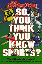 So, You Think You Know Sports?