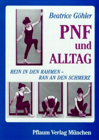 PNF und Alltag