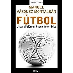 Fútbol: Una religión en busca de un Dios (ARENA ABIERTA)