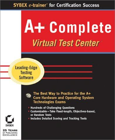 A+ Complete Virtual Test Center (Sybex e-trainer) por Sybex