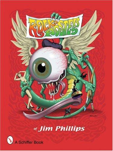 Rock Posters of Jim Phillips por Jim Phillips
