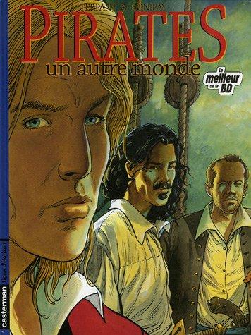 Pirates, Tome 1 : Un autre monde : Edition spéciale