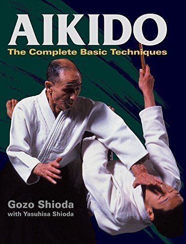 [(Aikido: The Complete Basic Techniques)] [Author: Gozo Shioda] published on (April, 2013)