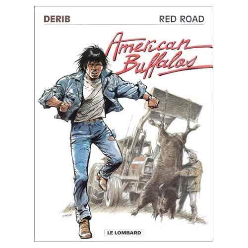 RED ROAD TOME 4 : AMERICAN BUFFALOS