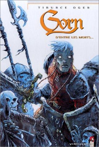 Gorn, tome 6 : D'entre les morts...
