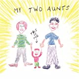 Best AuthorHouse Aunt Books - My Two Aunts Review