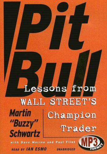 Pit Bull: Lessons from Wall Street's Champion Trader Library Edition