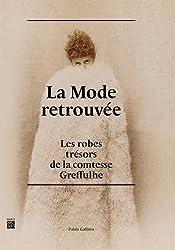 La mode retrouvée : Les robes trésors de la comtesse Greffulhe
