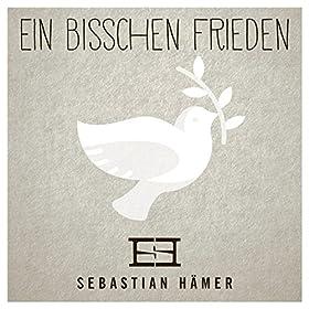 Sebastian Hämer – Ein bisschen Frieden