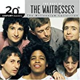 Songtexte von The Waitresses - 20th Century Masters: The Millennium Collection: The Best of The Waitresses