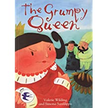 The Grumpy Queen (Readzone Reading Path Swifts)