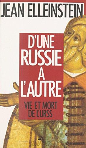 D'une Russie à l'autre (Histoire) par Jean Elleinstein
