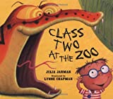 Class Two at the Zoo by Julia Jarman (19-Jun-2008) Paperback