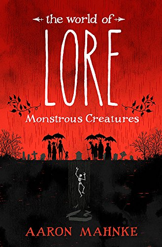 The World of Lore, Volume 1: Monstrous Creatures: Now a major online streaming series