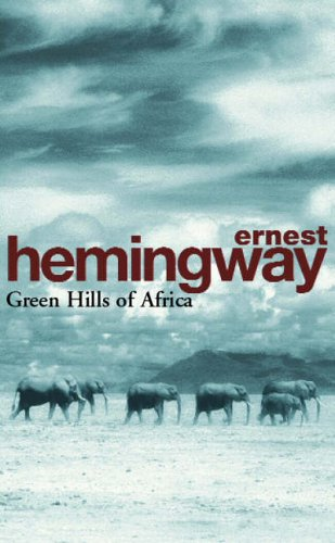 Green Hills Of Africa (Arrow Classic)